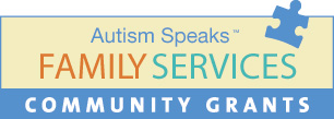 Autism Speaks Family Services Community Grants